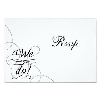 We Do, Swirly Black and White Wedding RSVP Card Custom Invites