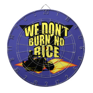 We Don t Burn No Rice Dartboard