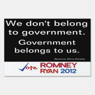 We don't belong to government Gov Christie Sign