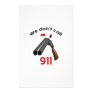 WE DONT CAL 911 PERSONALIZED STATIONERY