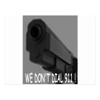 WE DON'T DIAL 911 ASSORTMENT POST CARD