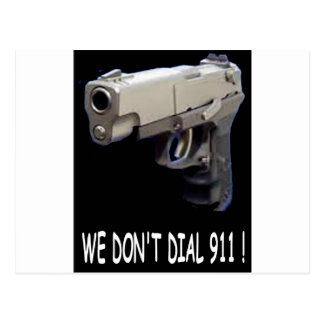 WE DON'T DIAL 911 ASSORTMENT POSTCARD