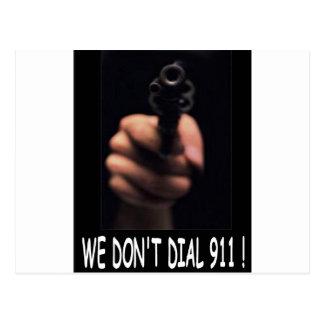 WE DON'T DIAL 911 ASSORTMENT POST CARDS