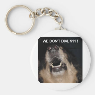 WE DON'T DIAL 911 ATTACK DOG KEYCHAIN