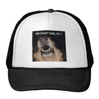 WE DON'T DIAL 911 SLECTION TRUCKER HAT