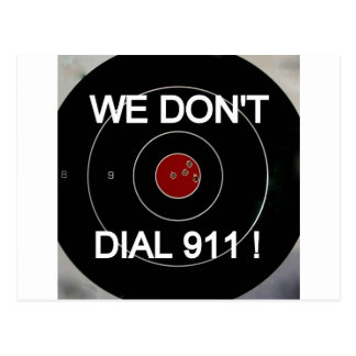 WE DON'T DIAL 911 TARGET POSTCARD