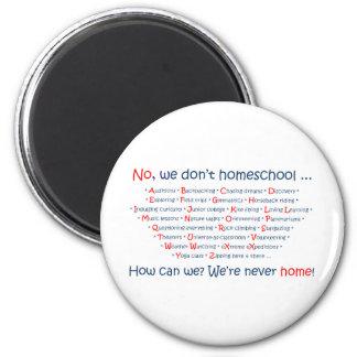We Don't Homeschool Magnet