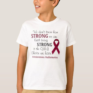 """""""We Don't Know"""" Arteriovenous Malformation Shirt"""