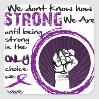 We don't know how STRONG we are... Square Sticker