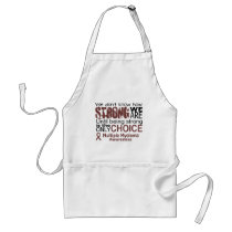 we dont know how we are strong until being strong adult apron