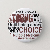 we dont know how we are strong until being strong button