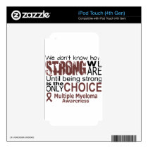 we dont know how we are strong until being strong decal for iPod touch 4G