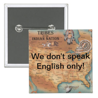 We don't speak English only! 2 Inch Square Button