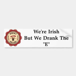 "We Drank the ""E"" Bumper Sticker"