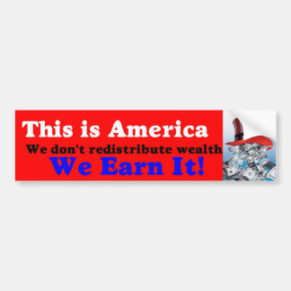 We earn it bumper sticker