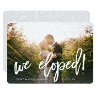 We Eloped | Brush Lettered Wedding Announcement
