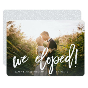 We Eloped Brush Lettered Wedding Announcement