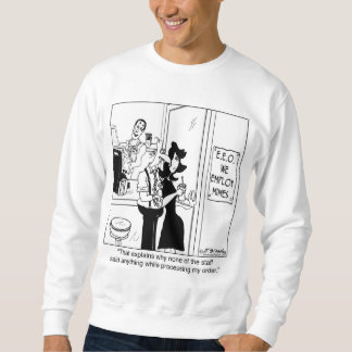 We Employ Mimes Sweatshirt