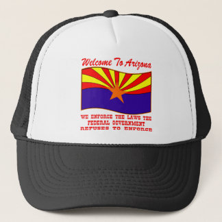 We Enforce The Laws the Federal Government Won't Trucker Hat