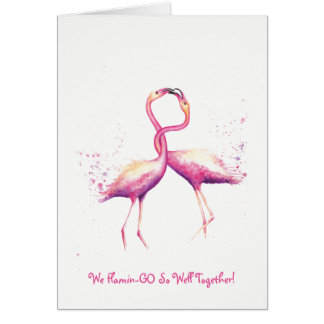 We Flamin-GO So Well Together! Greetings Card