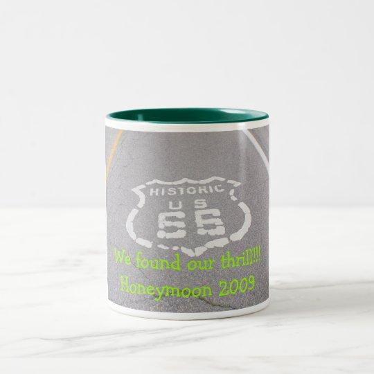 We found our thrill!!!Honeymoon 2009 Two-Tone Coffee Mug