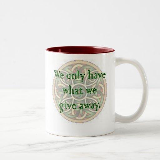 We Give Away Coffee Mugs