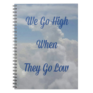 'We Go High' Quote Unusual Cloud Formation Notebook