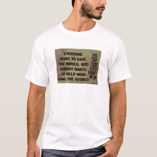 WE GO TO SAVE THE PLANET? T-Shirt