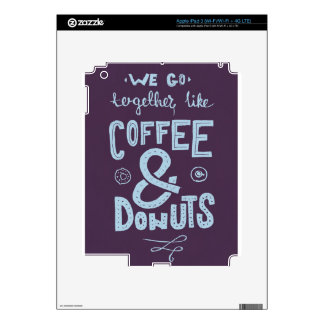 We go together like coffee and donuts iPad 3 decals