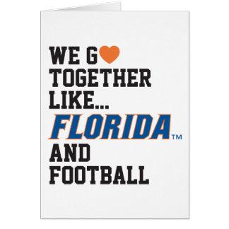 We Go Together Like Florida and Football Card