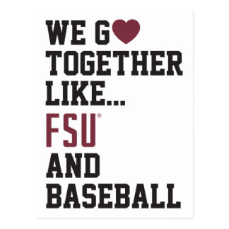 We Go Together Like FSU and Baseball Postcard