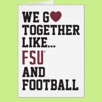 We Go Together Like FSU and Football Card