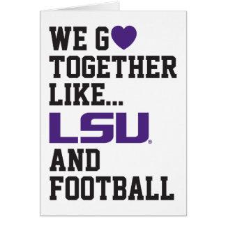 We Go Together Like LSU and Football Card
