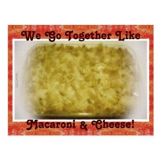 We Go Together Like Macaroni & Cheese Postcard