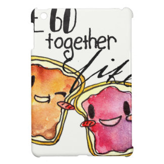 We Go Together like Peanut Butter and Jelly iPad Mini Cover