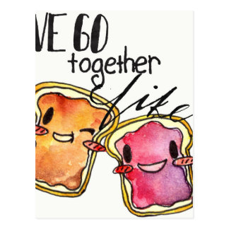We Go Together like Peanut Butter and Jelly Postcard