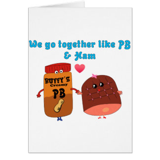 We go together like PJ and Ham Card