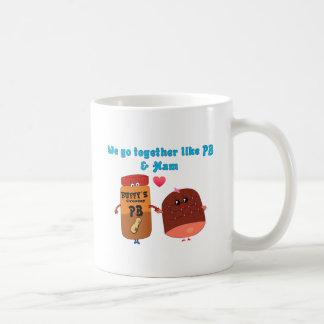 We go together like PJ and Ham Coffee Mug