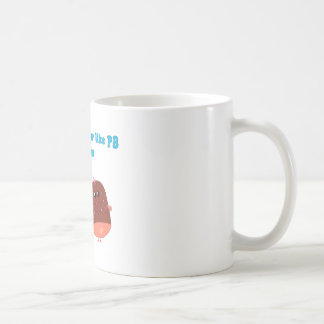 We go together like PJ and Ham Classic White Coffee Mug