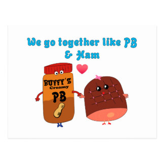 We go together like PJ and Ham Postcard