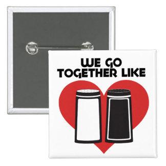 We go together like salt and pepper pins
