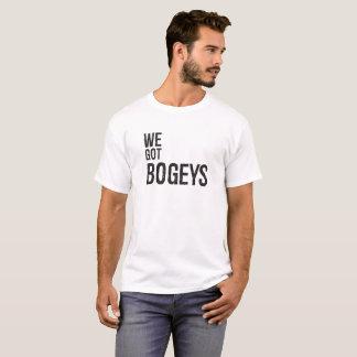 We Got Bogeys! T-Shirt