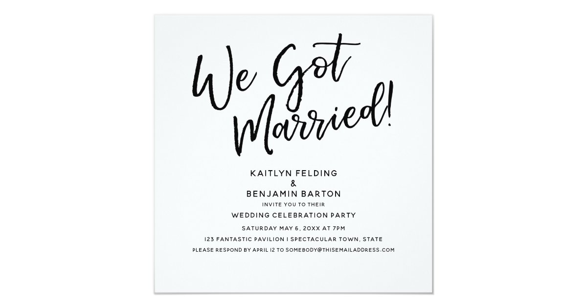 We Got Married Modern Script Wedding Reception Invitation Zazzle Com