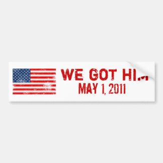 We Got Osama Bumper Sticker