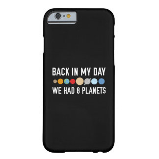 We Had Eight Planets Barely There iPhone 6 Case