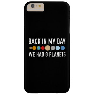 We Had Eight Planets Barely There iPhone 6 Plus Case