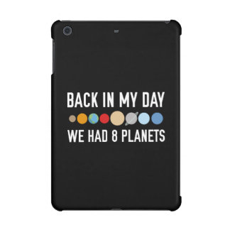 We Had Eight Planets iPad Mini Cover