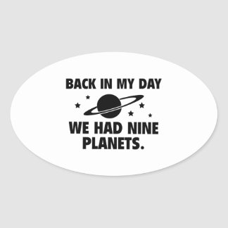 We Had Nine Planets Oval Sticker