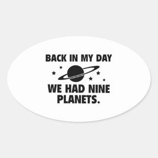 We Had Nine Planets Oval Sticker