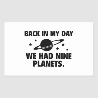 We Had Nine Planets Rectangular Sticker